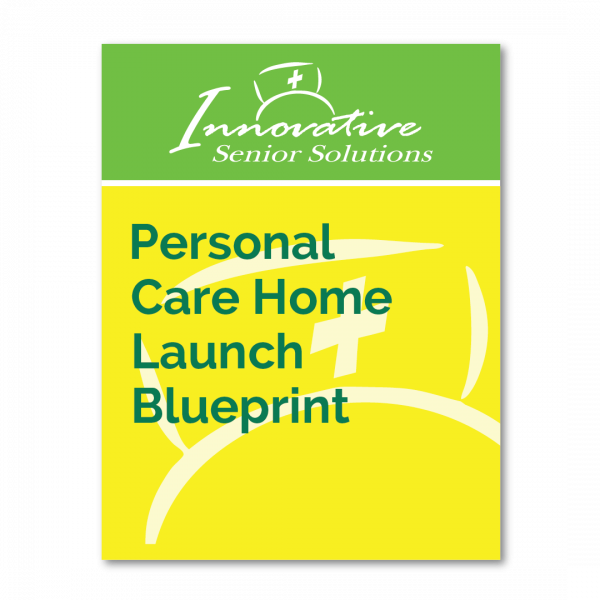 Personal Care Home Launch Blueprint